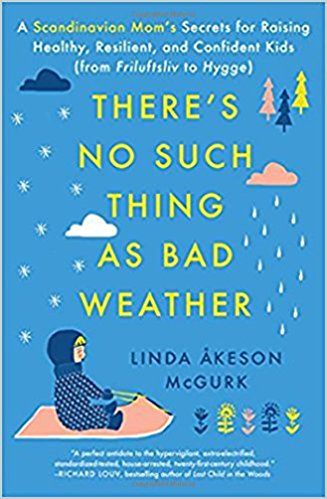 There'sNoSuchThingAsBadWeather
